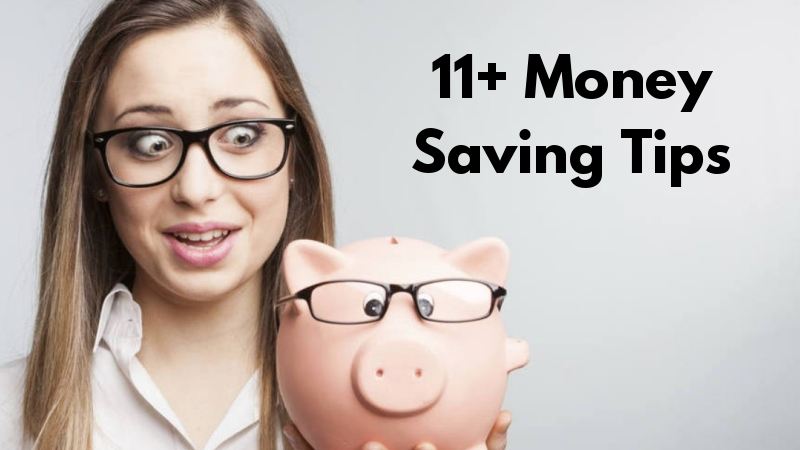 11+ Money Saving Tips To Simplify Your Life